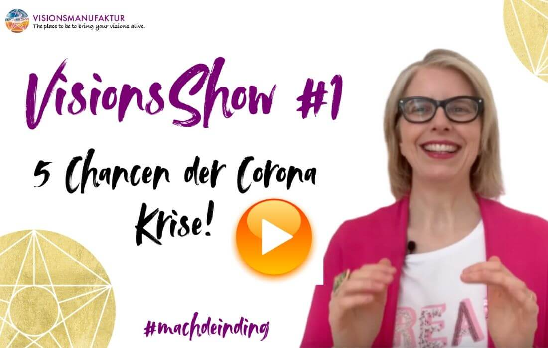 VisionsShow_5_Opportunities_of_Corona_Crisis